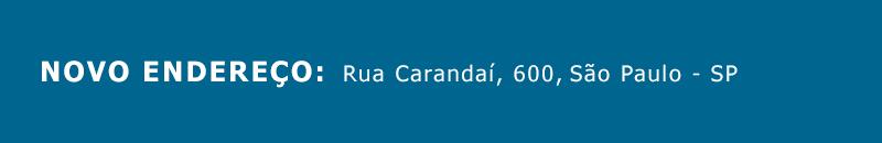 Novo endereço: Rua Carandaí, 600